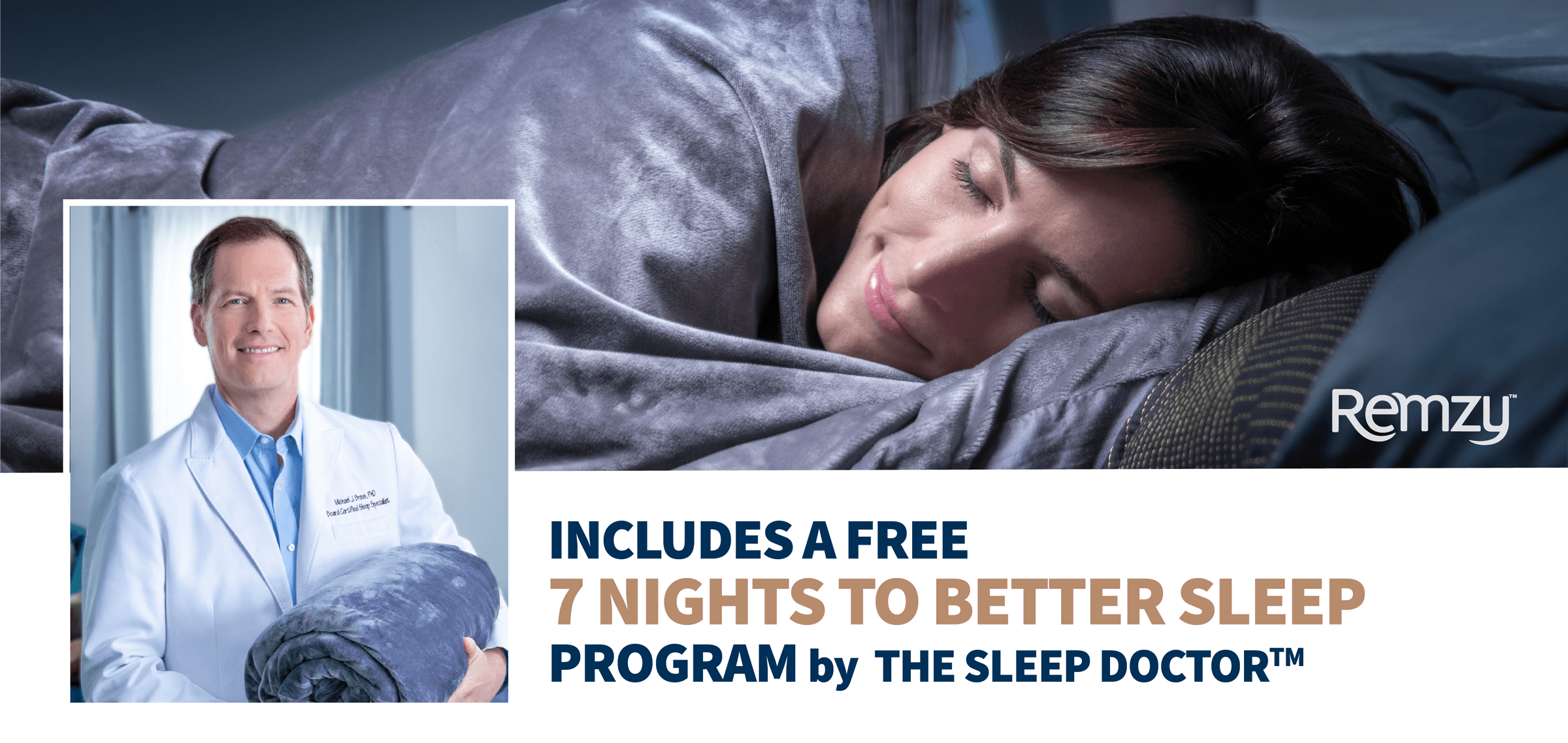 Includes a Free 7 Nights to Better Sleep Program by The Sleep Doctor™